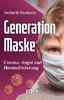 Generation Maske (Stefan W. Hockertz)